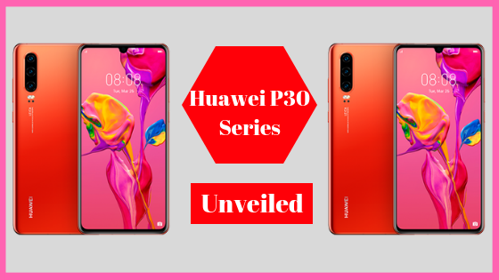 New Huawei P30 smartphones Launched: Is The Galaxy S10 In Trouble?
