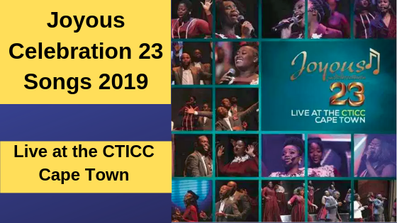 Joyous Celebration 23 Mp3 Download Songs[Album]